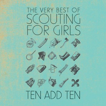 Testi Ten Add Ten: The Very Best of Scouting for Girls