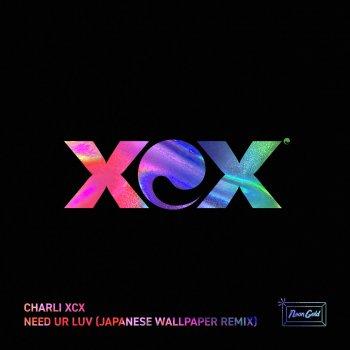 Testi Need Ur Luv (Japanese Wallpaper Remix)