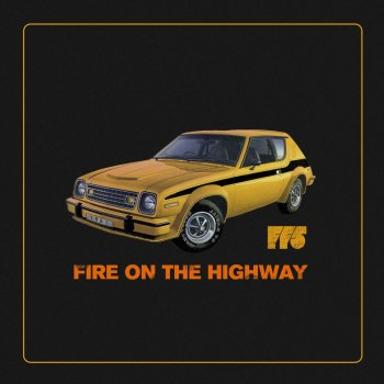 Testi Fire On The Highway