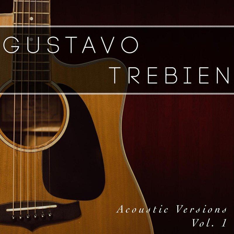 Gustavo Trebien When You Say Nothing At All Lyrics Musixmatch