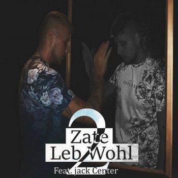 Leb Wohl 2 Testo Zate Feat Jack Center Mtv Testi E Canzoni