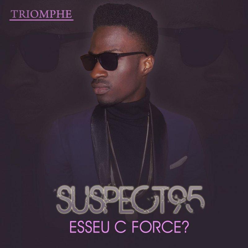 suspect 95 esseu c forcé