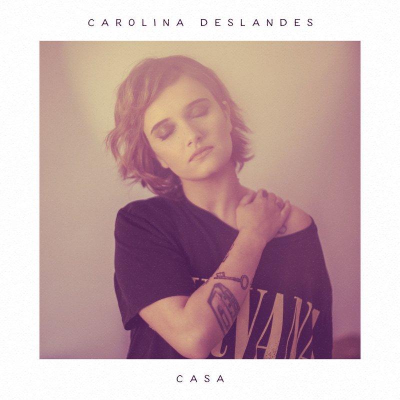 Carolina Deslandes A Vida Toda Letra Musixmatch