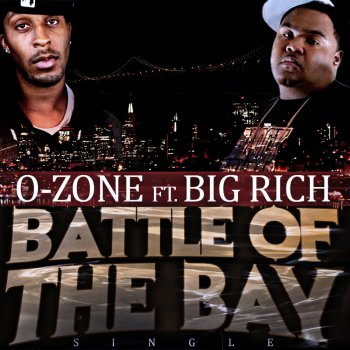 Testi Battle of the Bay (feat. Big Rich)