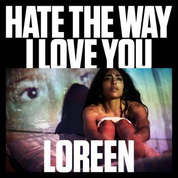 Testi Hate the Way I Love You