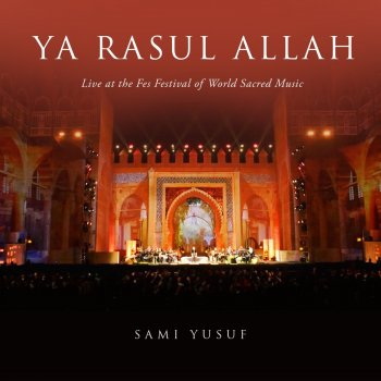 Testi Ya Rasul Allah, Pt. 2 (Live at the Fes Festival of World Sacred Music) - Single