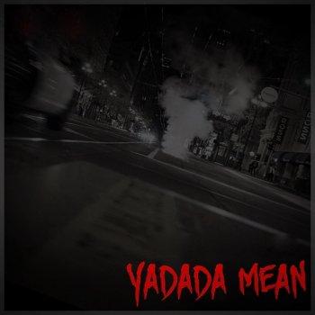 Testi Yadada Mean