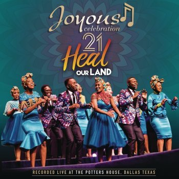 Testi Joyous Celebration 21: Heal Our Land (Live)