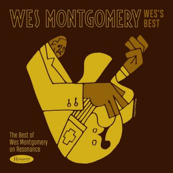 Testi Wes's Best: The Best of Wes Montgomery on Resonance