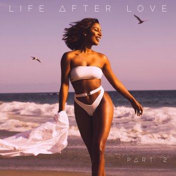Testi Life After Love, Pt. 2