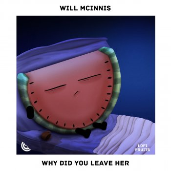 Testi Why Did You Leave Her - Single