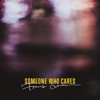 Testi Someone Who Cares