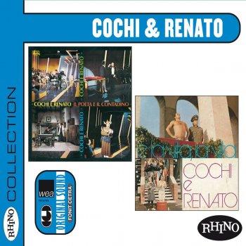 Testi Collection: Cochi & Renato [Il poeta e il contadino & E la vita, la vita]
