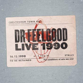Testi Dr. Feelgood: Live at Cheltenham Town Hall, 1990