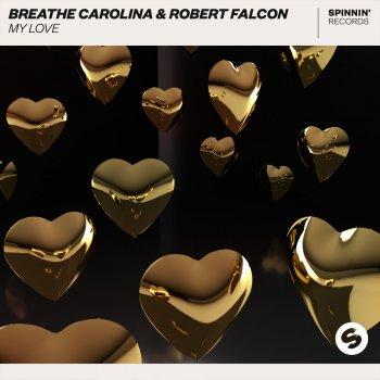 My Love                                                     by Breathe Carolina – cover art