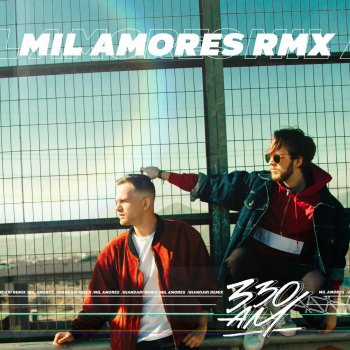 Mil Amores (Remix) by 330am - cover art