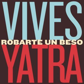 Robarte un Beso by Carlos Vives feat. Sebastian Yatra - cover art