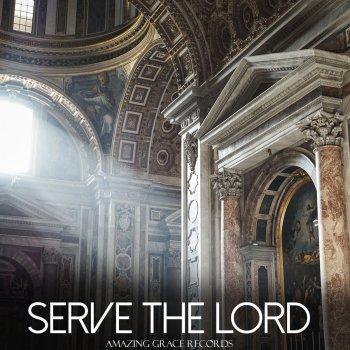 Testi Serve the Lord