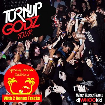 Testi The Turn Up Godz [Spring Break Edition]
