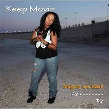 Testi Keep Movin