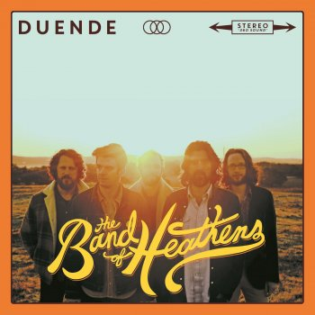 Duende The Band of Heathens - lyrics