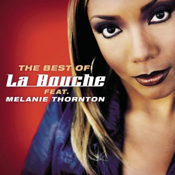 Testi Best Of La Bouche feat. Melanie Thornton