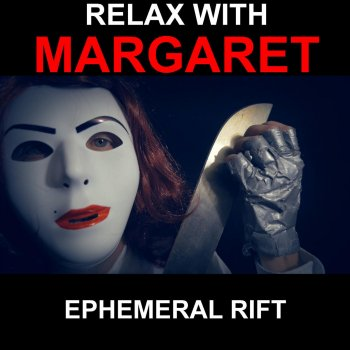 Testi Relax with Margaret