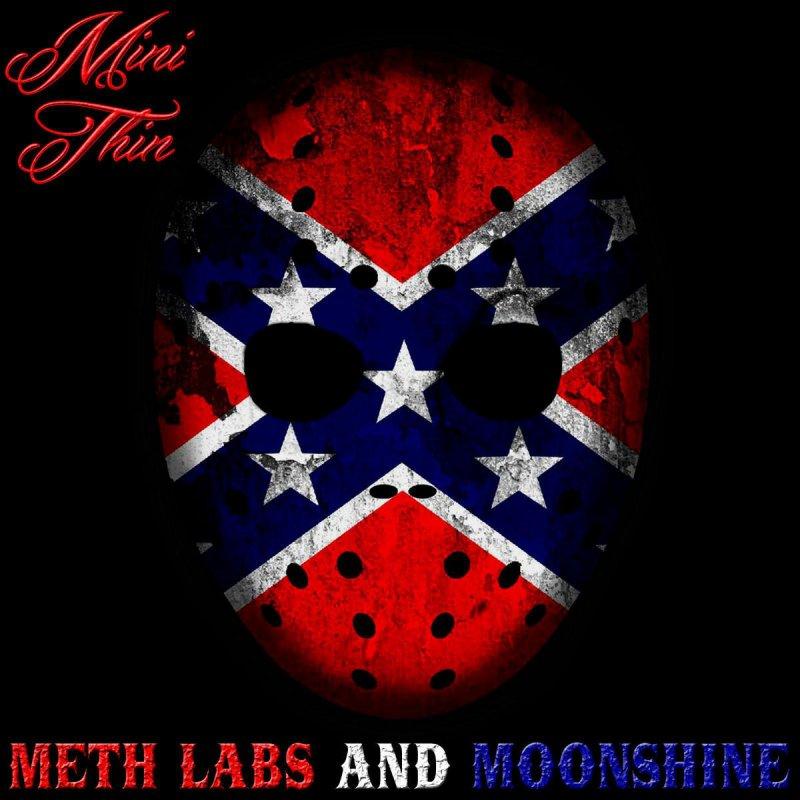 Lyric mini thin breaking down lyrics : Mini Thin - Meth Labs and Moonshine Lyrics   Musixmatch