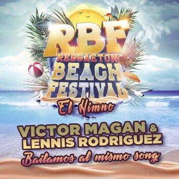 Testi Bailamos Al Mismo Song (Reggaeton Beach Festival RBF El Himno)