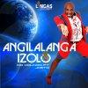 Angilalanga Izolo lyrics – album cover