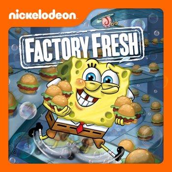 Testi SpongeBob SquarePants, Factory Fresh