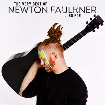 Testi The Very Best of Newton Faulkner... So Far
