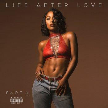 Testi Life After Love, Pt. 1