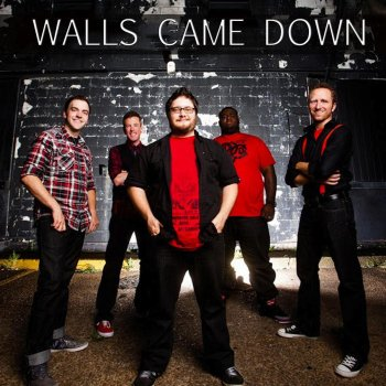 The Walls Came Down - cover art