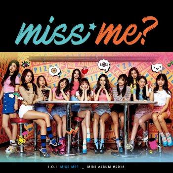Miss Me?                                                     by I.O.I – cover art