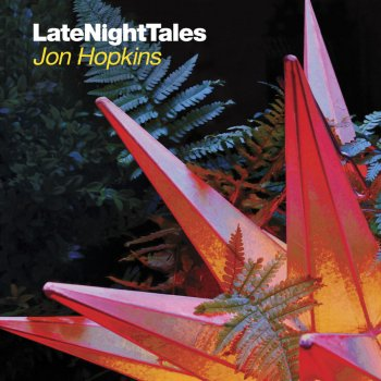 Testi Late Night Tales: Jon Hopkins