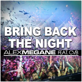 Testi Bring Back The Night featuring CvB