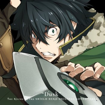 "Testi Dusk: TV Anime ""The Rising of the Shield Hero"" Original Soundtrack"