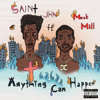 Anything Can Happen by SAINt JHN feat. Meek Mill - cover art