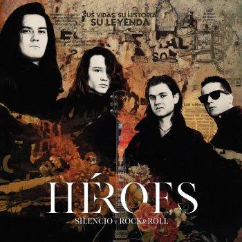 Testi Héroes: Silencio y Rock & Roll