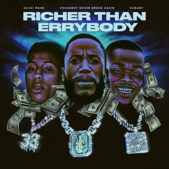 Testi Richer Than Errybody (feat. YoungBoy Never Broke Again & DaBaby) - Single