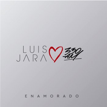 Enamorado by Luis Jara feat. 330am - cover art