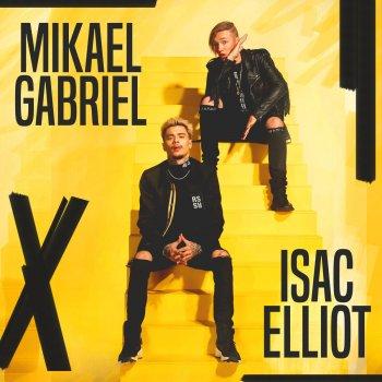 Testi Mikael Gabriel x Isac Elliot