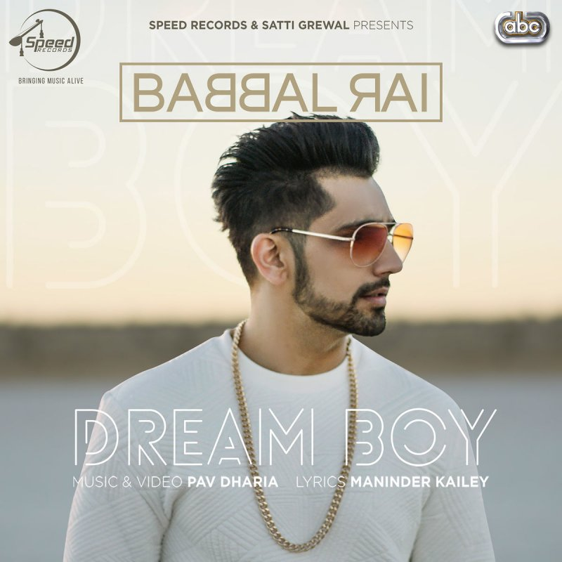Lock Up Mp3 Mr Jatt: Babbal Rai - Dream Boy (with Pav Dharia) Lyrics