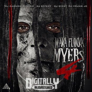 Testi Waka Flocka Myers 4