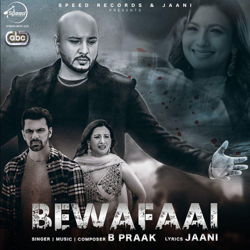 B. Praak - Bewafaai Lyrics | Musixmatch