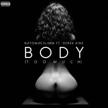 Testi Body (Too Much) [feat. Derek King]