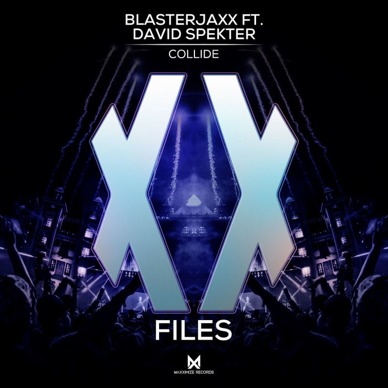 Blasterjaxx feat. David Spekter - Collide Lyrics | Musixmatch