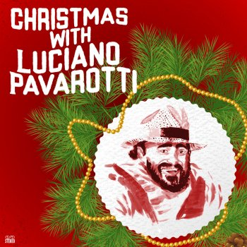 Testi Christmas with Luciano Pavarotti