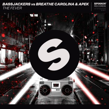 The Fever (Extended Mix) by Bassjackers feat. Breathe Carolina & Apek - cover art